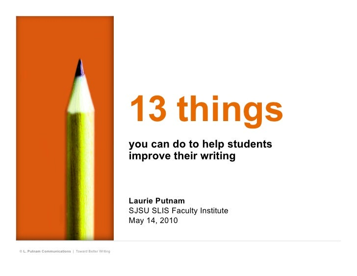 13 Things You Can Do to Help Students Improve Their Writing