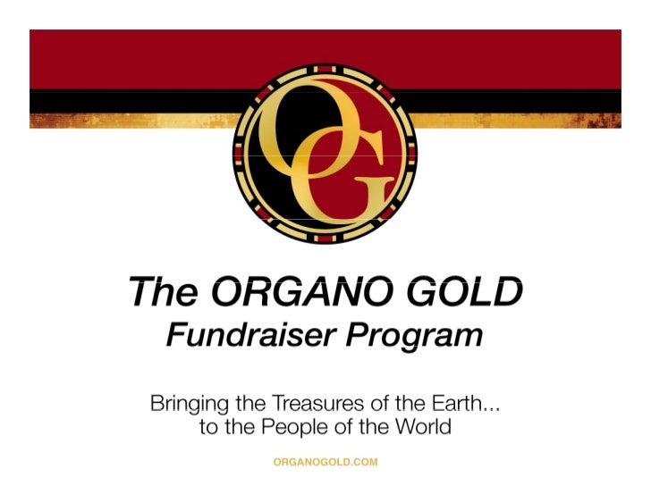 Your Next Fundraising Success Is Here!  Organo Gold  Fundraiser Program