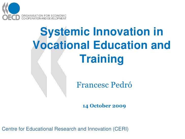 Systemic Innovation in             Vocational Education and                     Training                                 F...