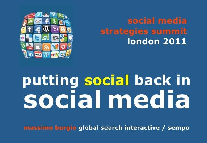 social media                      strategies summit                            london 2011putting social back insocial med...