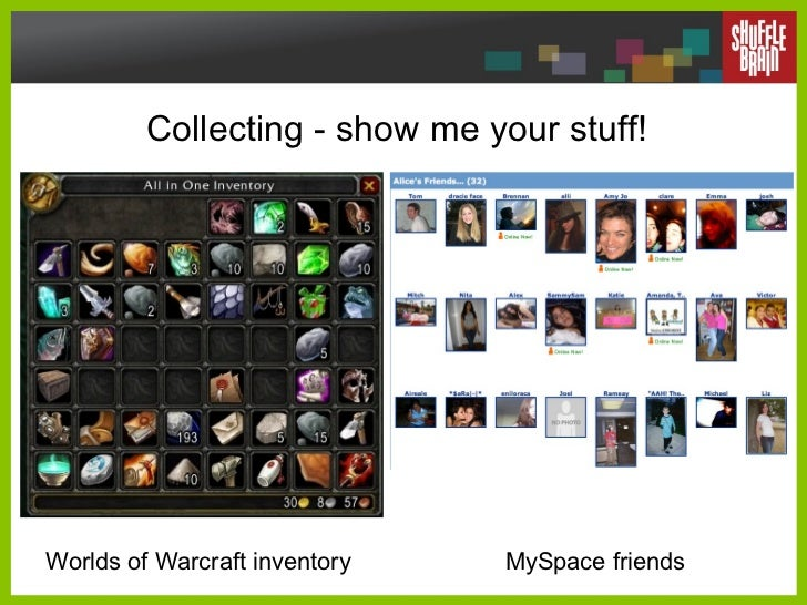 Collecting - show me your stuff! Worlds of Warcraft inventory MySpace friends