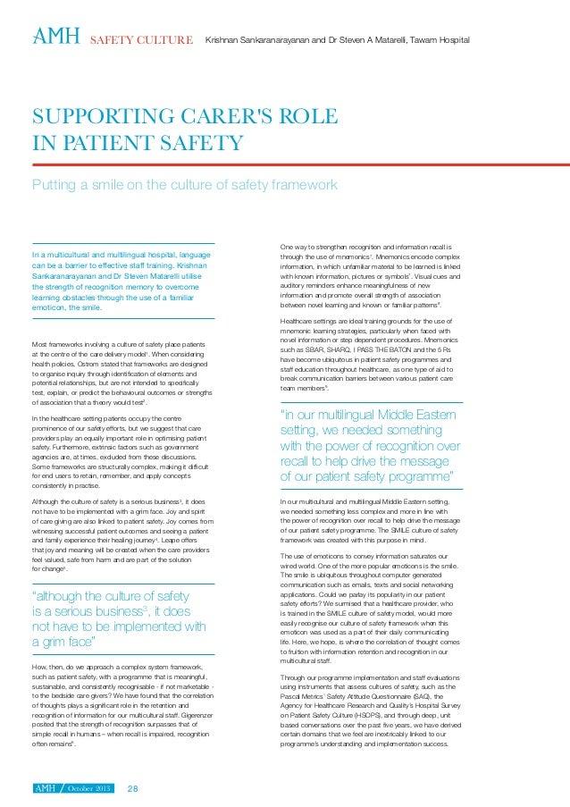 SAFETY CULTURE  Krishnan Sankaranarayanan and Dr Steven A Matarelli, Tawam Hospital  SUPPORTING CARER'S ROLE IN PATIENT SA...