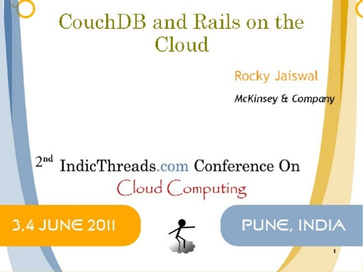 Putting rails and couch db on the cloud -  Indicthreads cloud computing conference 2011