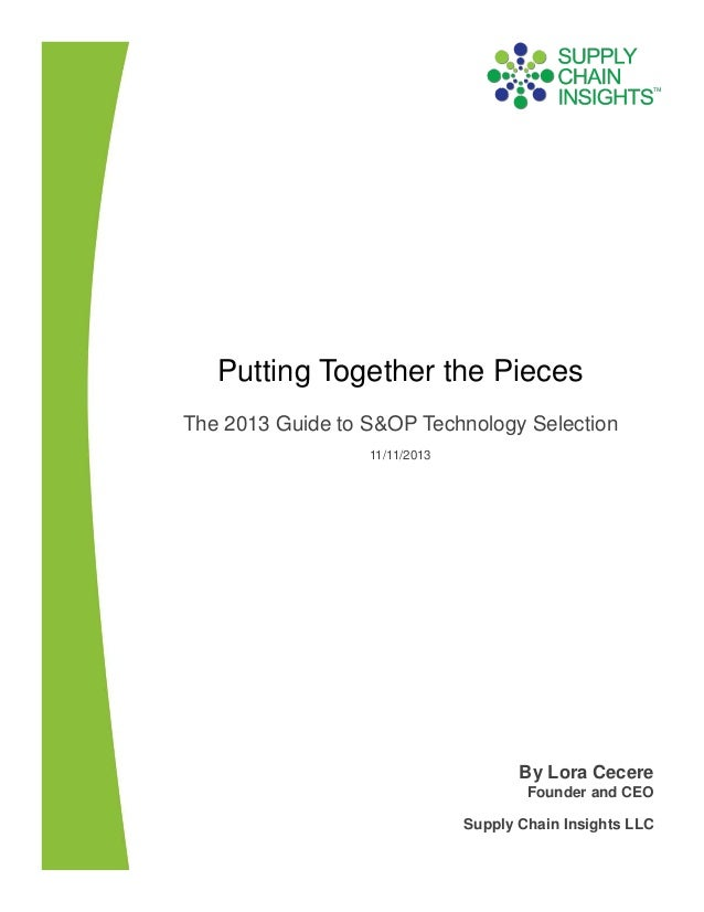Putting Together the Pieces - The 2013 Guide to S&OP Technology Selection