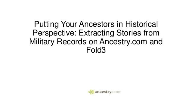 Putting your ancestors in historical perspective