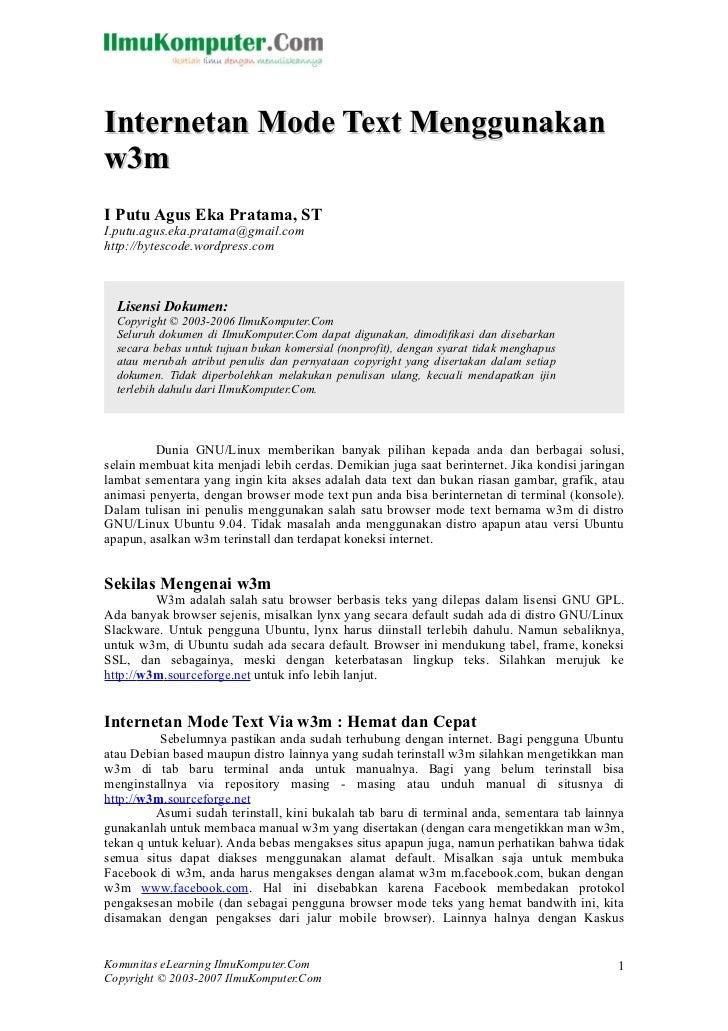 Internetan Mode Text Menggunakanw3mI Putu Agus Eka Pratama, STI.putu.agus.eka.pratama@gmail.comhttp://bytescode.wordpress....