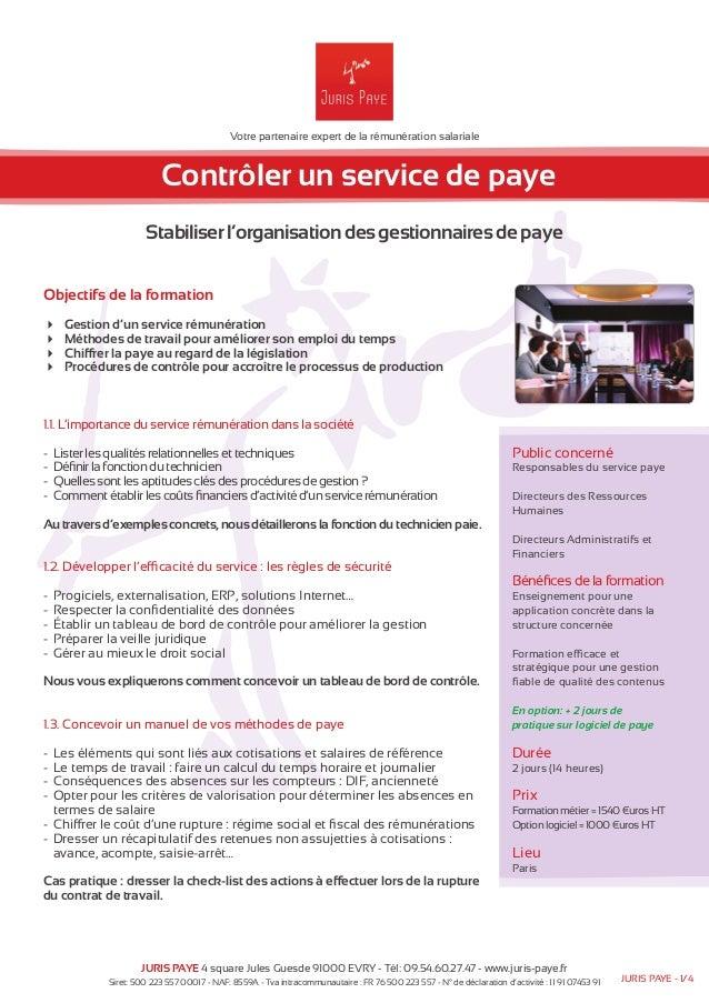 Votre partenaire expert de la rémunération salariale  Contrôler un service de paye  Stabiliser l'organisation des gestionn...