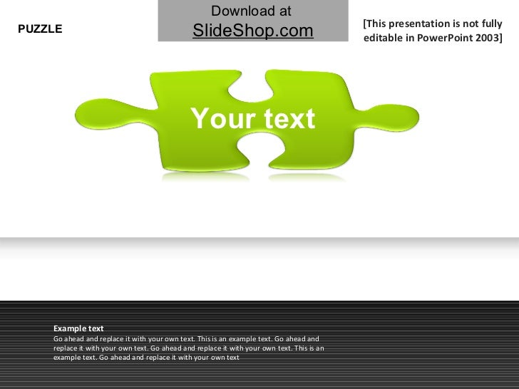 PUZZLE Example text Go ahead and replace it with your own text. This is an example text. Go ahead and replace it with your...