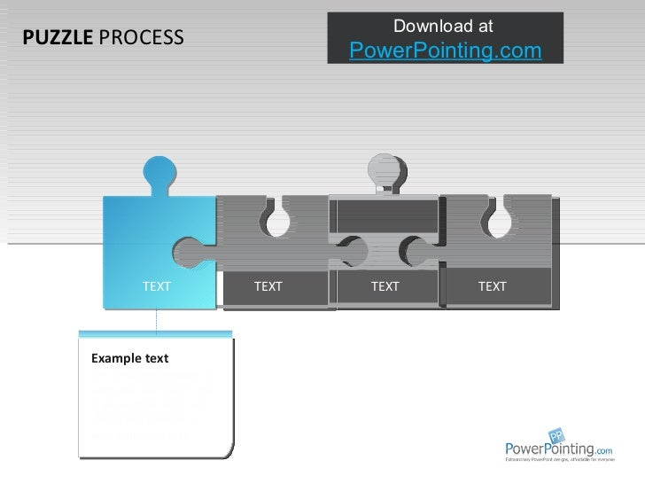 PUZZLE  PROCESS TEXT TEXT TEXT Example text Go ahead and replace it with your own text. This is an example text. Go ahead ...