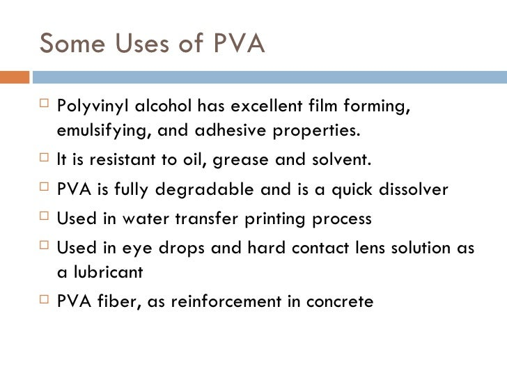 Uses Of Polyvinyl Alcohol