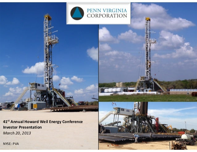 41st Annual Howard Weil Energy ConferenceInvestor PresentationMarch 20, 2013NYSE: PVA