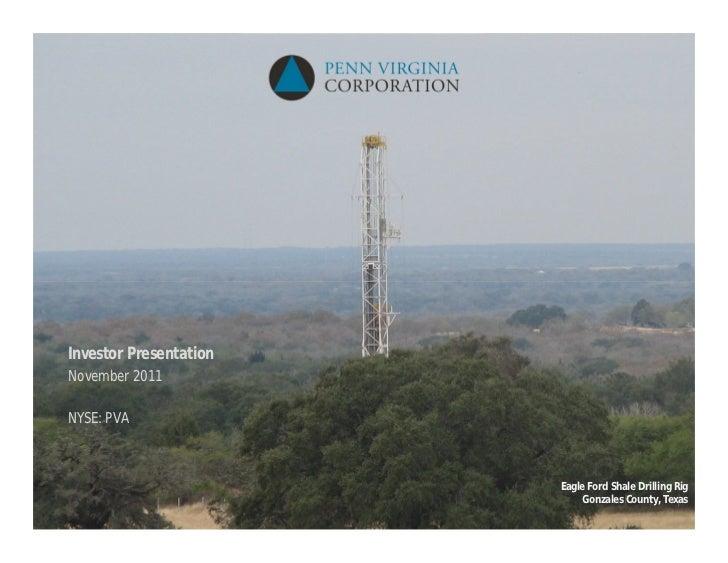 Investor PresentationNovember 2011NYSE: PVA                        Eagle Ford Shale Drilling Rig                          ...