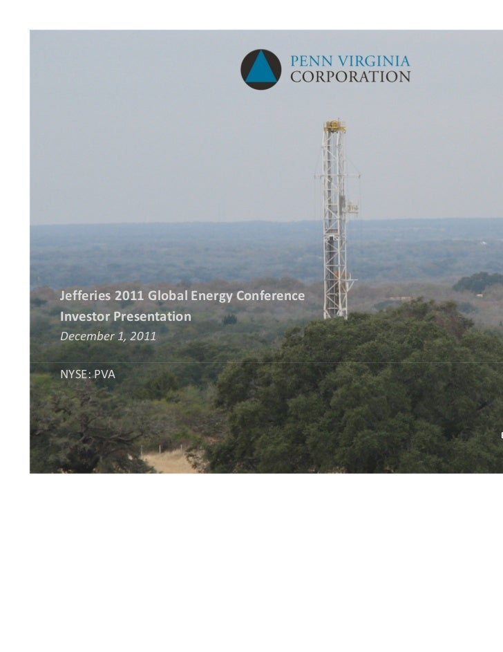 Jefferies 2011 Global Energy ConferenceInvestor PresentationDecember 1, 2011NYSE: PVA                                     ...