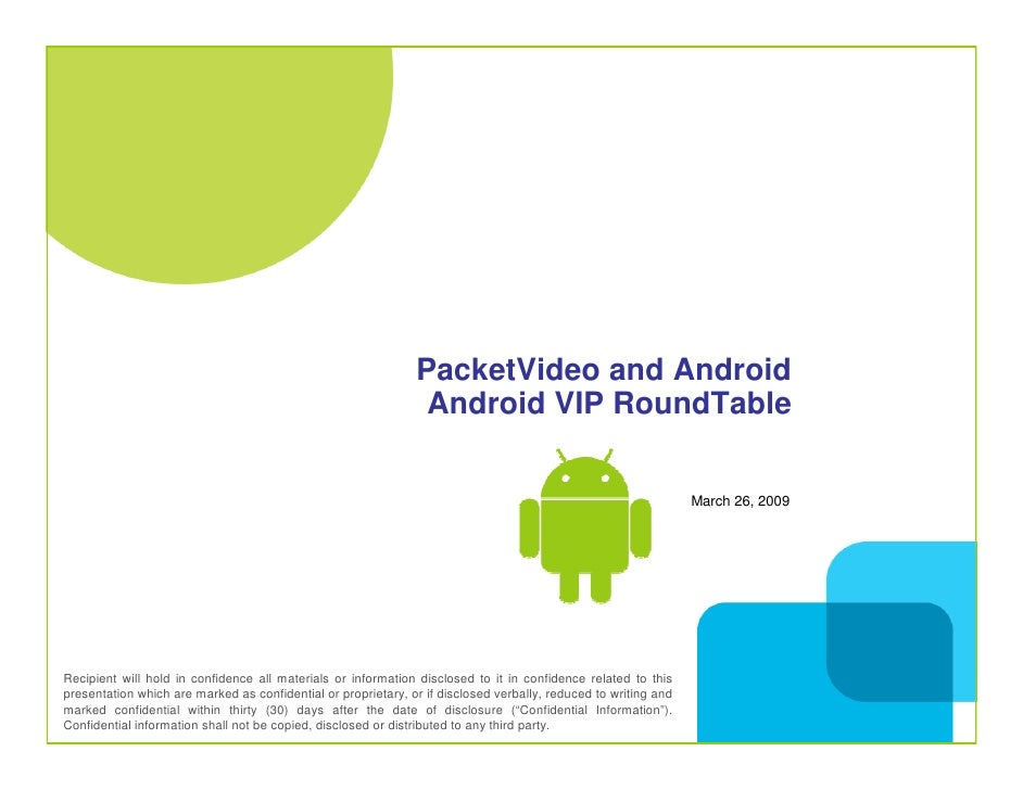 PacketVideo and Android                                                                 Android VIP RoundTable            ...