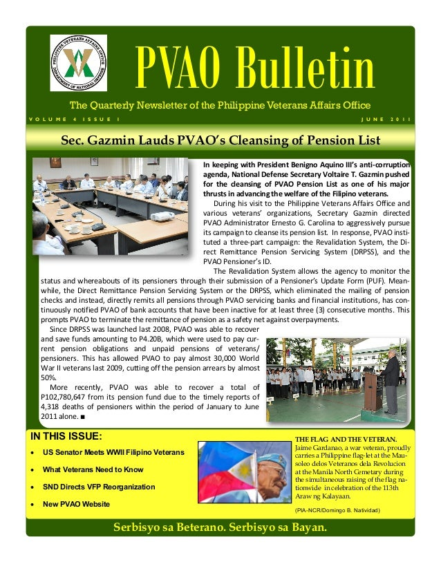 PVAO Bulletin              The Quarterly Newsletter of the Philippine Veterans Affairs OfficeV O L U M E   4   I S S U E  ...