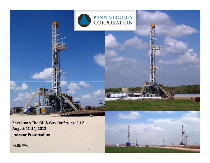 EnerCom'sTheOil&GasConference®17August13‐14,2012InvestorPresentationNYSE:PVA