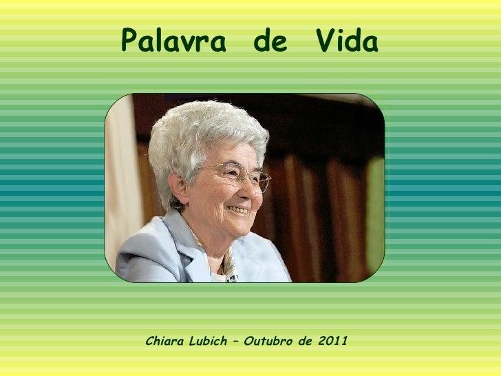 Palavra  de  Vida Chiara Lubich – Outubro de 2011