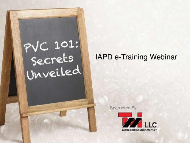 IAPD e-Training Webinar  Sponsored By: