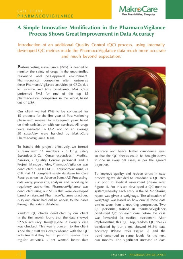 C A S E S T U D Y P H A R M A C O V I G I L A N C E A Simple Innovative Modification in the PharmacoVigilance Process Show...