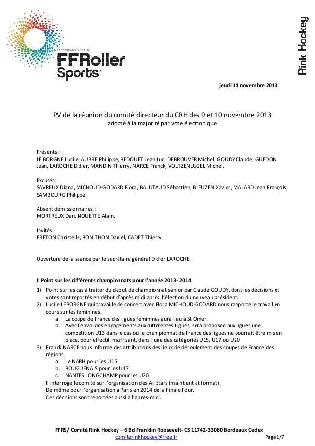 jeudi 14 novembre 2013  PV de la réunion du comité directeur du CRH des 9 et 10 novembre 2013 adopté à la majorité par vot...