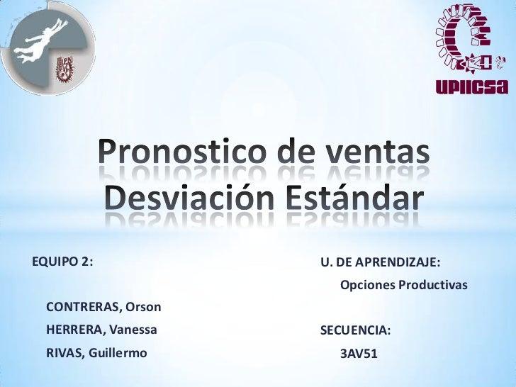 EQUIPO 2:            U. DE APRENDIZAJE:                       Opciones Productivas  CONTRERAS, Orson  HERRERA, Vanessa   S...