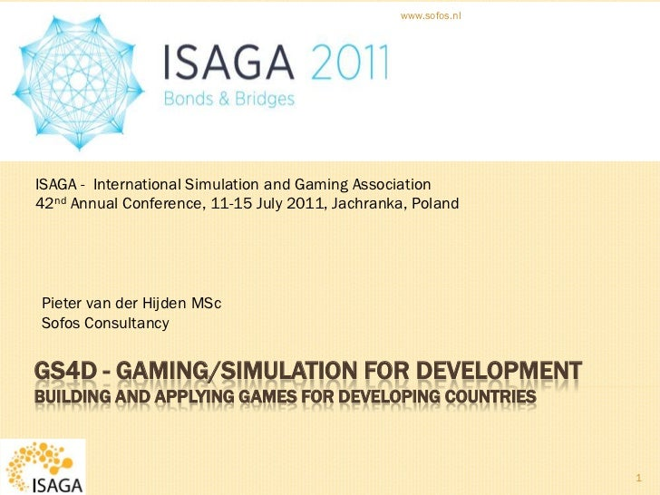 GS4D - Gaming/Simulation for Development building and applying games for developing countries