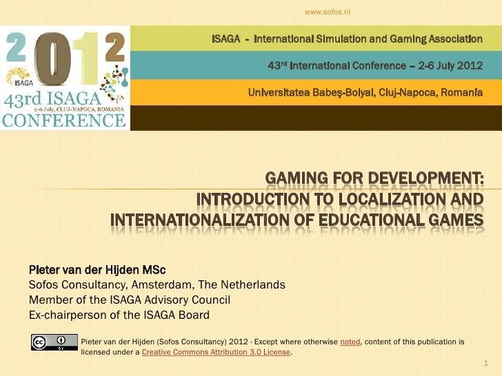 www.sofos.nl                                              ISAGA - International Simulation and Gaming Association         ...