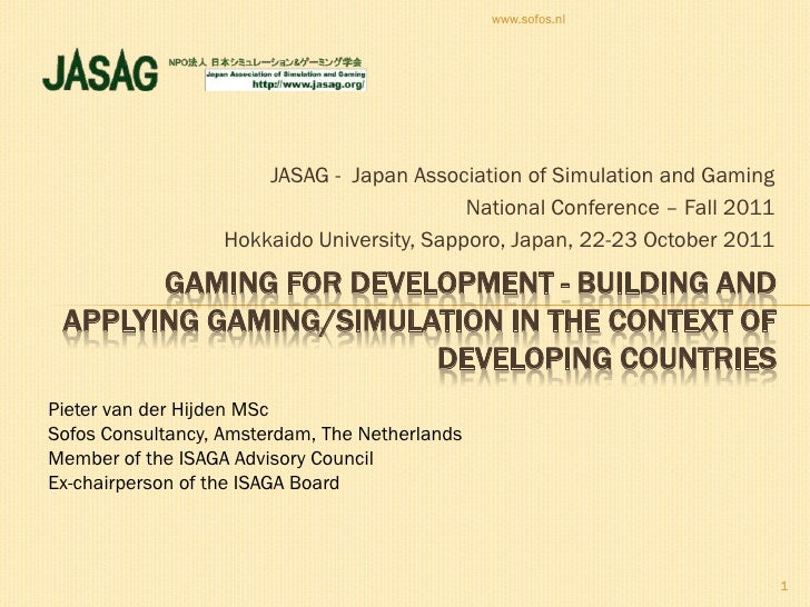 www.sofos.nl                       JASAG - Japan Association of Simulation and Gaming                                     ...