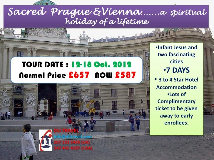 Sacred Prague &Vienna…….a                   spiritual              holiday of a lifetime                                  ...