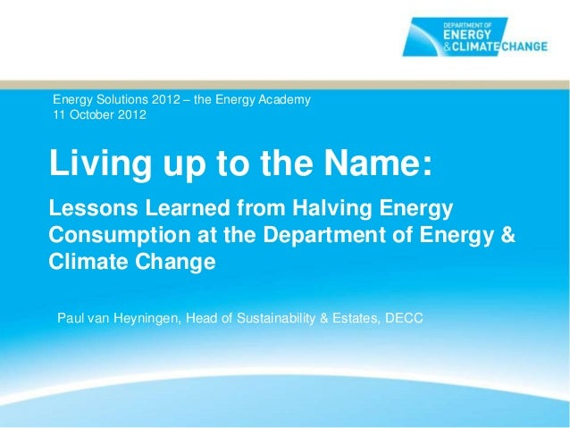 Lessons Learned from Halving Energy Consumption at the DECC