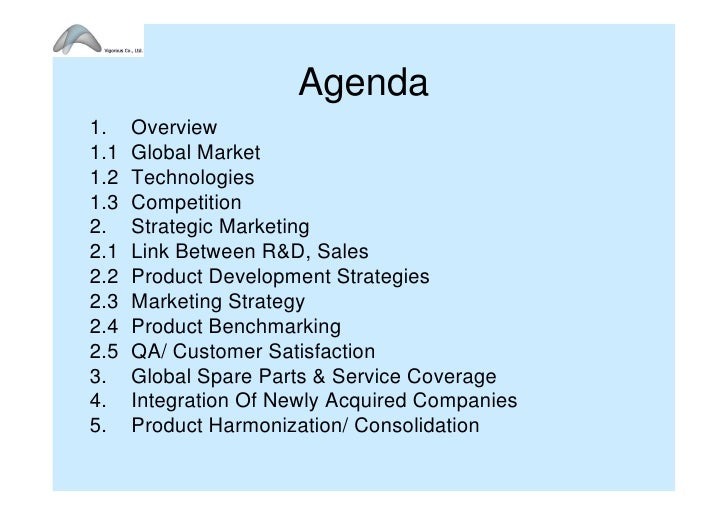 Agenda 1.    Overview 1.1   Global Market 1.2   Technologies 1.3   Competition 2.    Strategic Marketing 2.1   Link Betwee...