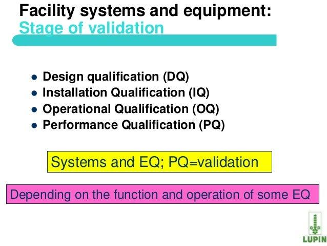 Process validation of api for Iq oq pq validation templates