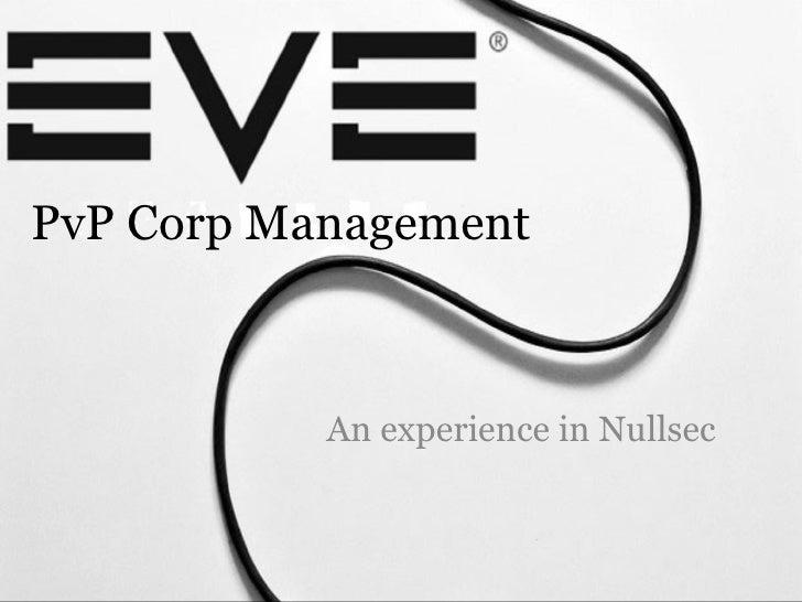 Eve PVP Corp Management