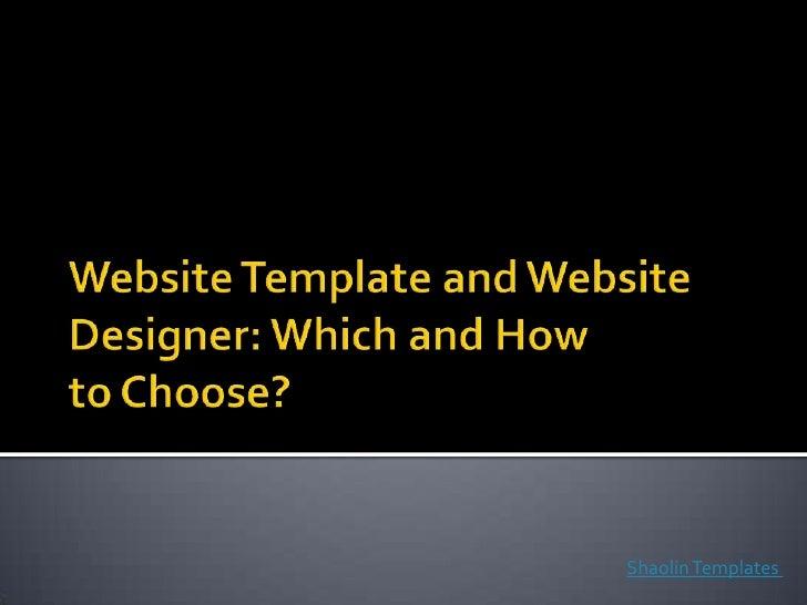 Web Designer vs. Web Template
