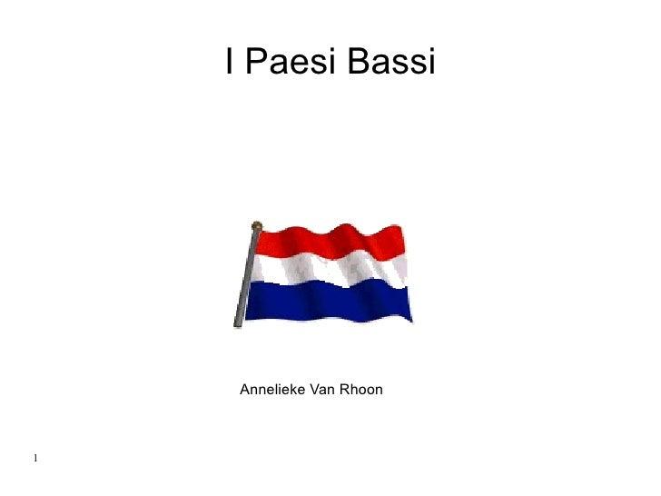 I Paesi Bassi Annelieke Van Rhoon