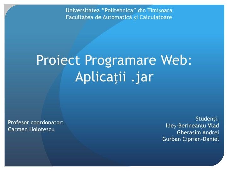 """Universitatea """"Politehnica"""" din Timișoara<br />Facultatea de Automatică și Calculatoare<br />Proiect Programare Web:Aplica..."""
