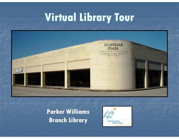 Parker Williams Virtual Tour