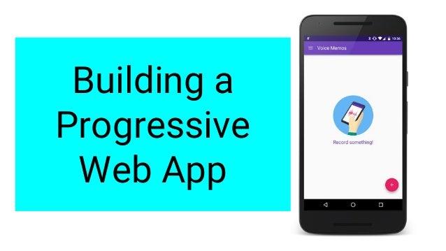 Building A Progressive Web App