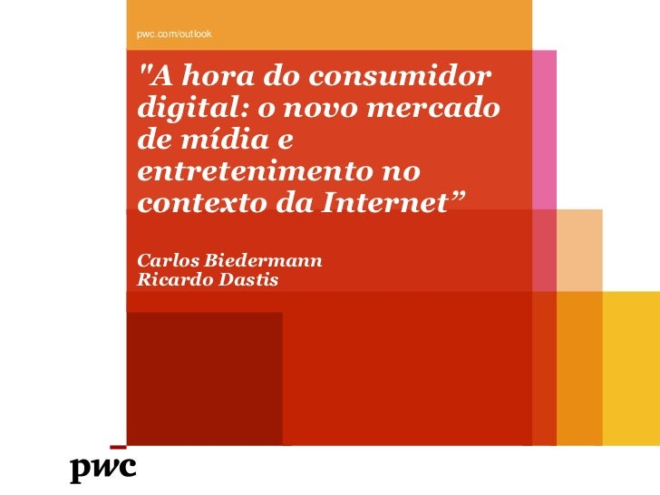 Palestra Break Digital - Carlos Biedermann - PWC