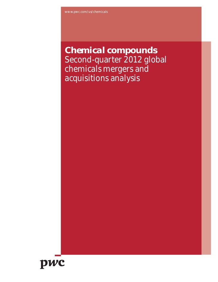 www.pwc.com/us/chemicalsChemical compoundsSecond-quarter 2012 globalchemicals mergers andacquisitions analysis