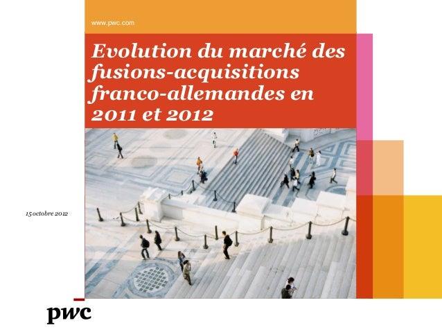 www.pwc.com                  Evolution du marché des                  fusions-acquisitions                  franco-alleman...