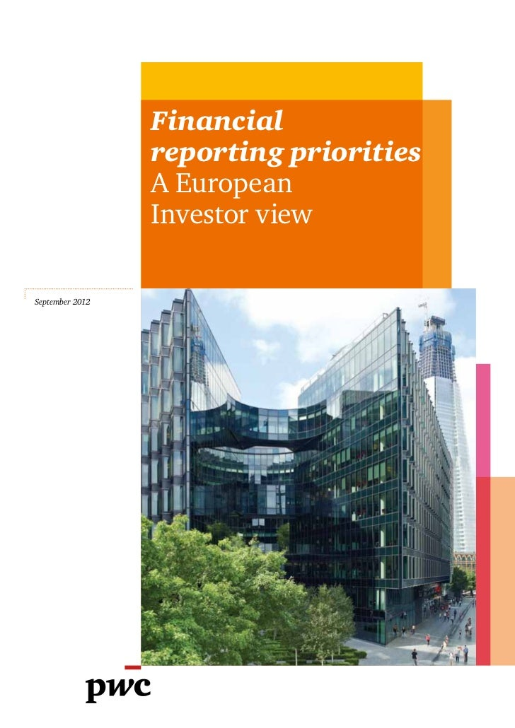 Financial                 reporting priorities                 A European                 Investor viewSeptember 2012