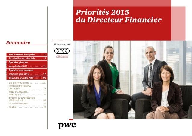 Priorités 2015  du Directeur Financier  En partenariat avec :  Sommaire  Présentation de l'enquête . 2  Introduction aux r...
