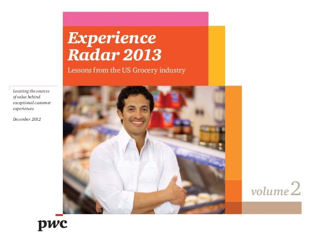 Experience Radar 2013: Lessons from the US grocery industry