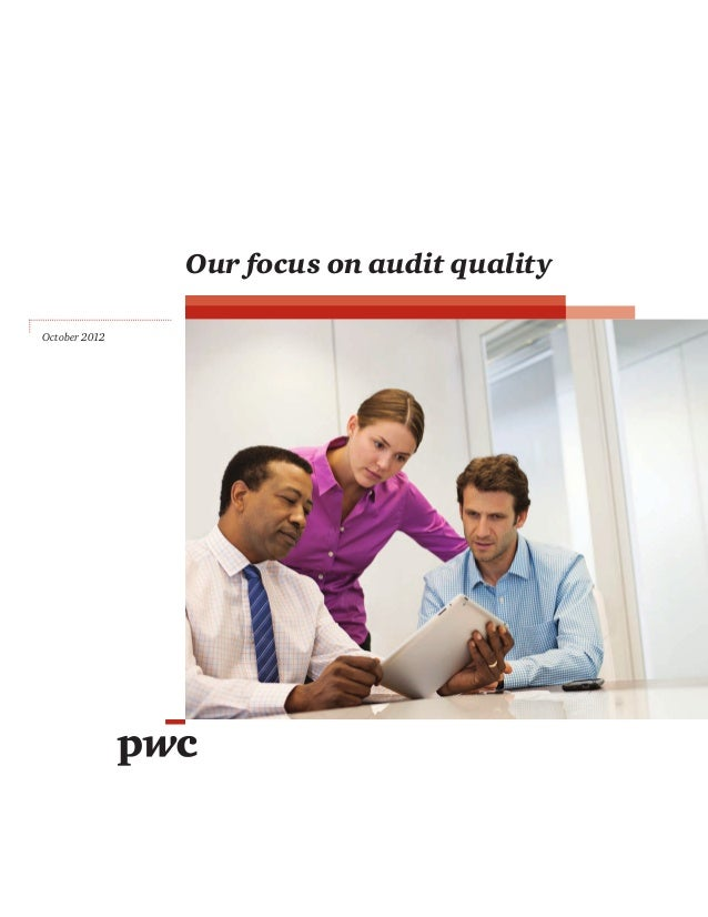 Our focus on audit quality October 2012