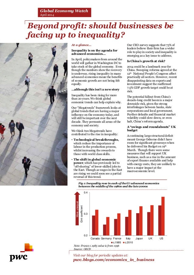 Beyond profit: should businesses be facing up to inequality? Visit our blog for periodic updates at: pwc.blogs.com/economi...