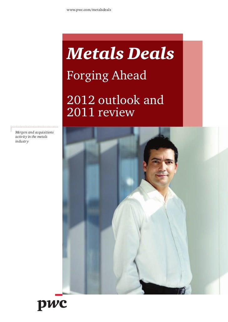 www.pwc.com/metalsdeals                           Metals Deals                           Forging Ahead                    ...