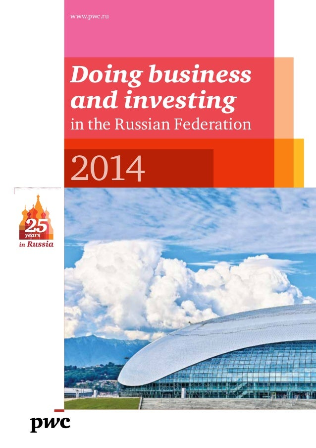 www.pwc.ru 2014 Doing business and investing in the Russian Federation