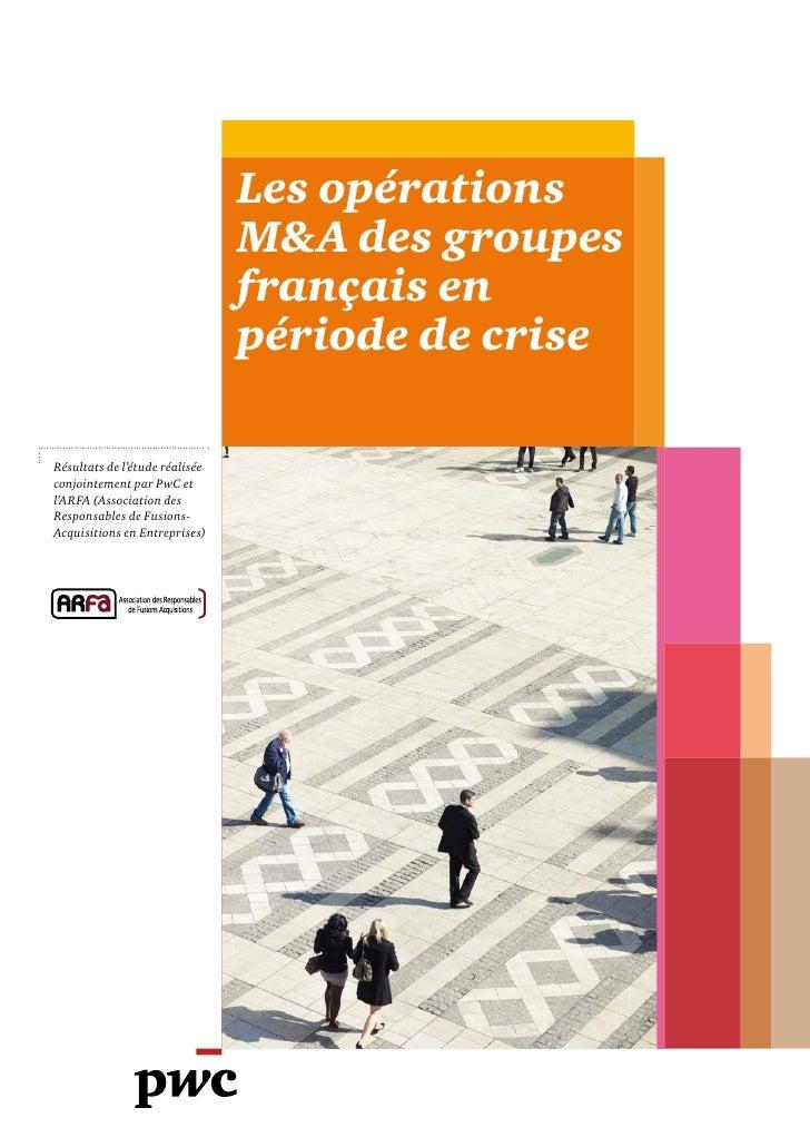 Les opérations de fusions-acquistions des groupes français depuis la crise