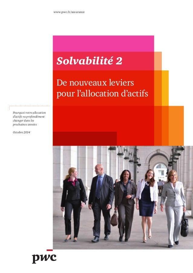 www.pwc.fr/assurance  Pourquoi votre allocation  d'actifs va profondément  changer dans les  prochaines années  Octobre 20...